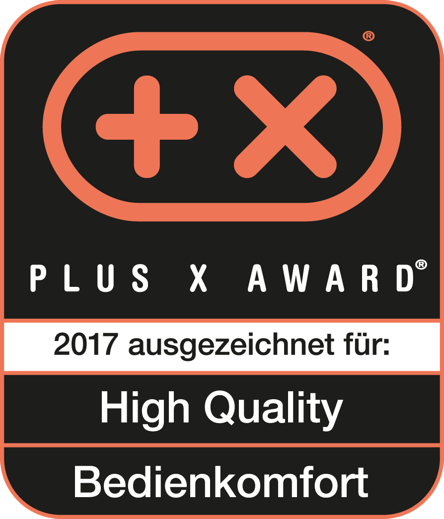 Plus X Award 2017 High Quality, Bedienkomfort