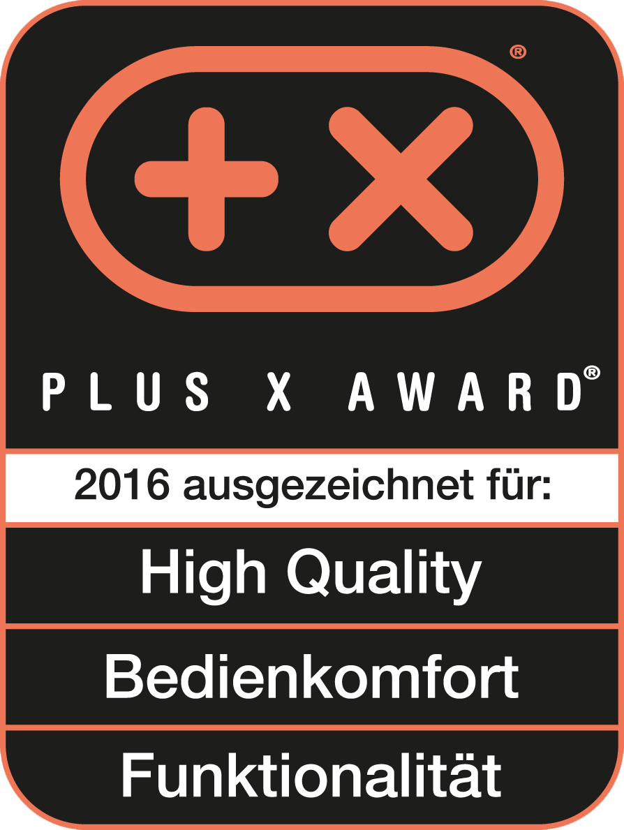 Plus X Award 2016 High Quality, Funktionalität, Bedienkomfort
