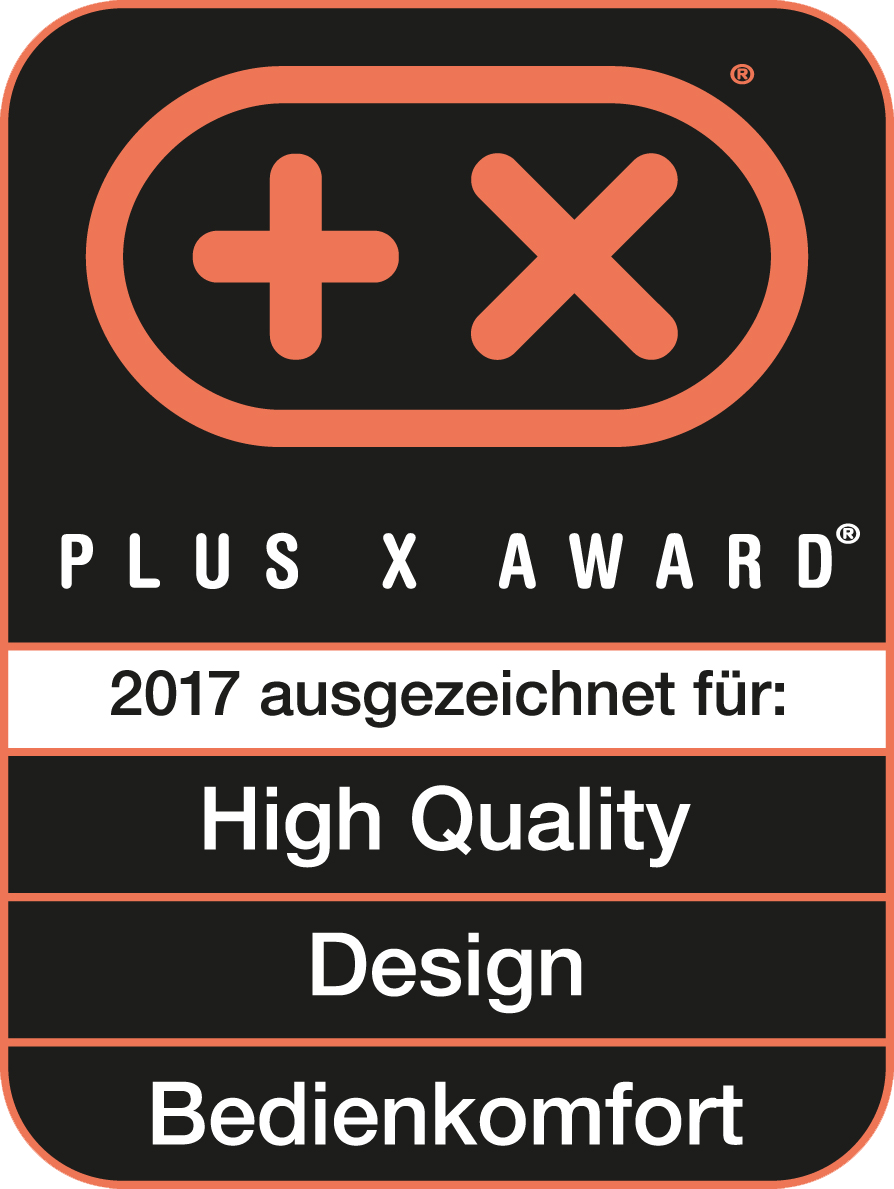 Plus X Award 2017 High Quality, Design, Bedienkomfort
